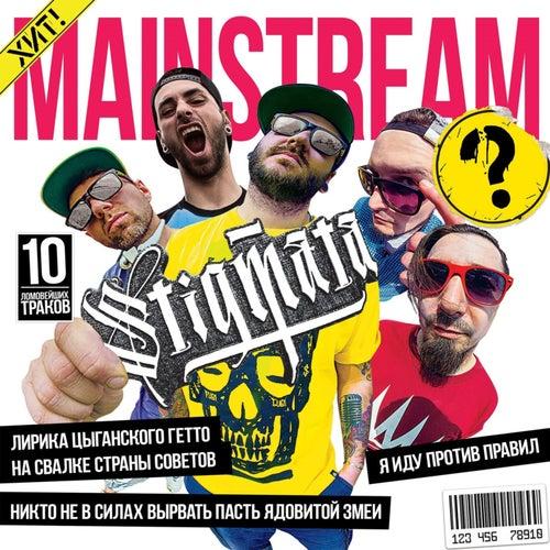 Mainstream? by Stigmata