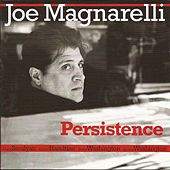 Persistence by Joe Magnarelli