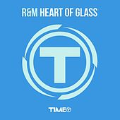 Heart of Glass by The R