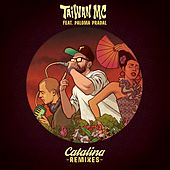 Catalina Remixes by Taiwan Mc