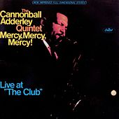 Play & Download Mercy, Mercy, Mercy by Cannonball Adderley | Napster