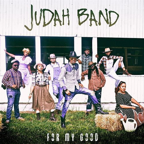 For My Good - EP by Judah Band