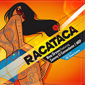 Racataca by Nino Brown