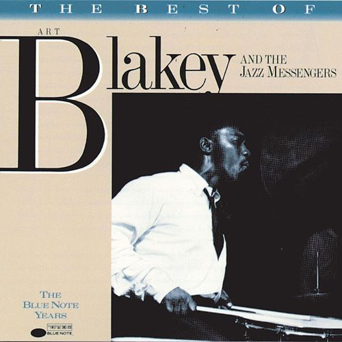 The Best Of Art Blakey & The Jazz Messengers by Art Blakey