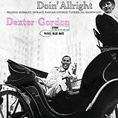 Play & Download Doin' Alright by Dexter Gordon | Napster