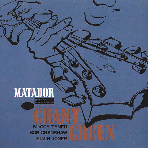 Matador by Grant Green