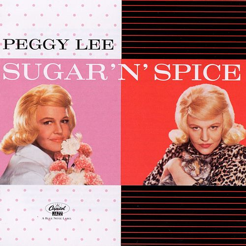 Play & Download Sugar 'N' Spice by Peggy Lee | Napster