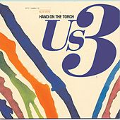 Play & Download Hand On The Torch by Us3 | Napster