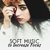 Soft Music to Increase Focus – Classical Melodies to Study, Music for Your Brain, Better Focus Sounds by Classical Sounds Solution