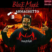 Armaghetto (The 3rd Anti-Christ) by Black Magik The Infidel
