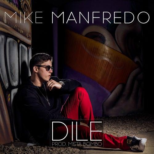 Dile de Mike Manfredo