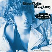If You Could Read My Mind EP (Mixes) by Brenda K. Starr
