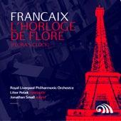 Françaix: L'Horloge De Flore (Flora's Clock) by Jonathan Small