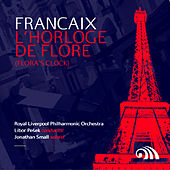 Play & Download Françaix: L'Horloge De Flore (Flora's Clock) by Jonathan Small | Napster