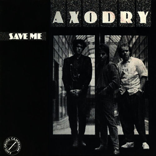 Play & Download Save Me (Remix) by Axodry | Napster