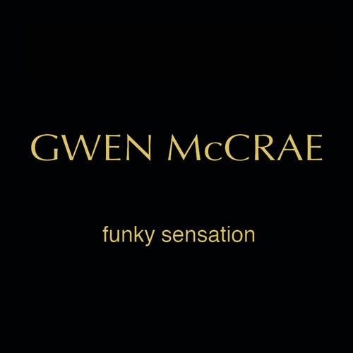 Funky Sensation (Tinos Original Funk Thang) by Gwen McCrae