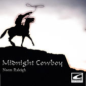 Midnight Cowboy by Norm Raleigh