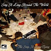 Sing-along Around the World by The Sing-A-Long Gang