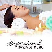 Inspirational Massage Music by Relaxation and Dreams Spa