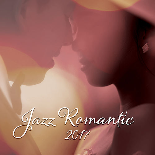 Jazz Romantic 2017 by Acoustic Hits