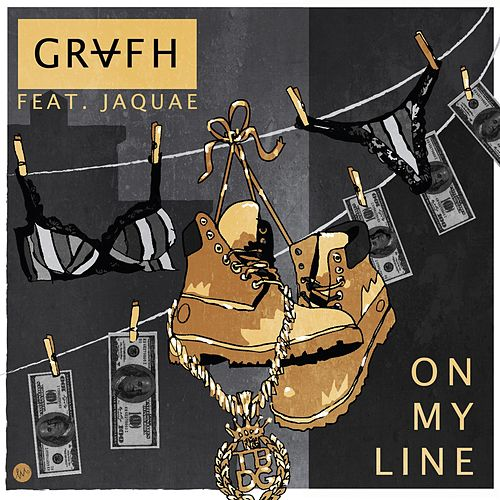 On My Line (feat. Jaquae) by Grafh