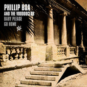 Baby Please Go Home by Phillip Boa & The Voodoo Club