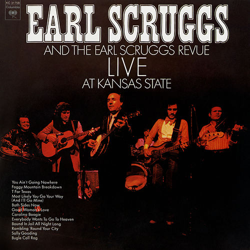 Live at Kansas State by Earl Scruggs