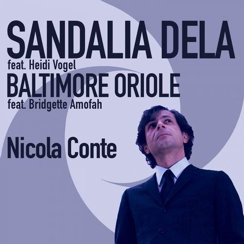 Sandalia Dela / Baltimore Oriole by Nicola Conte