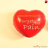 Classical Music for Forget the Pain by Healing classic