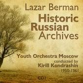 Lazar Berman - Historic Russian Archives (1950 - 1961), Volume 1 by Lazar Berman