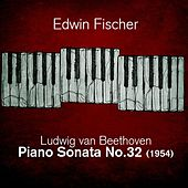 Ludwig van Beethoven  - Piano Sonata No.32 (1954) by Edwin Fischer