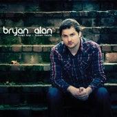 Buried Love & Broken Hearts by Bryan Alan