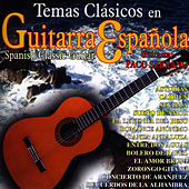 Temas Clásicos en Guitarra Española (Spanish Classic Guitar) by Paco Serrano