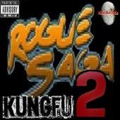 Kung Fu: The Rogue Saga! 2 by Kung Fu