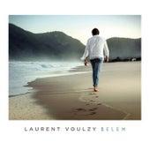Belem (Nouvelle version) by Laurent Voulzy