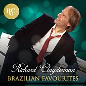 Brazilian Favourites by Richard Clayderman