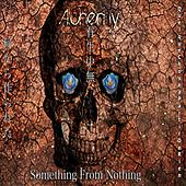Something From Nothing by Alchemy