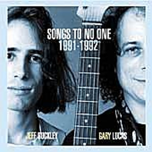 Play & Download Songs To No One: 1991-1992 by Jeff Buckley | Napster