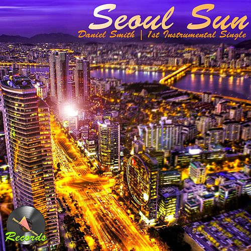 Seoul Sun by Daniel Smith