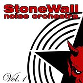 Vol.1 by Stonewall Noise Orchestra