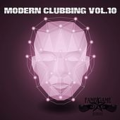 Modern Clubbing, Vol. 10 by Various Artists