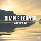 Simple Lounge Summer Pitch by Various Artists