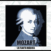 La Flauta Mágica by Various Artists