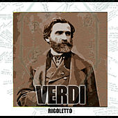 Play & Download Rigoletto by Various Artists | Napster