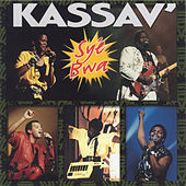 Play & Download Syé Bwa by Kassav' | Napster