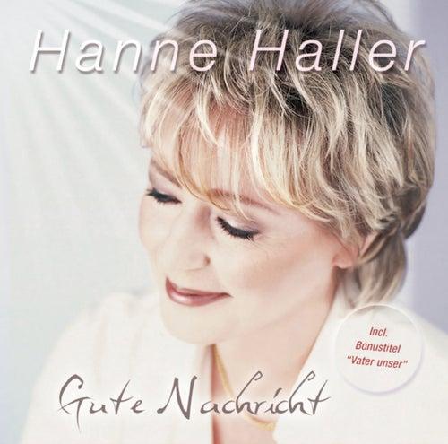 Gute Nachricht by Hanne Haller