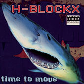 Time To Move by H Blockx