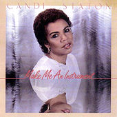 Make Me An Instrument by Candi Staton