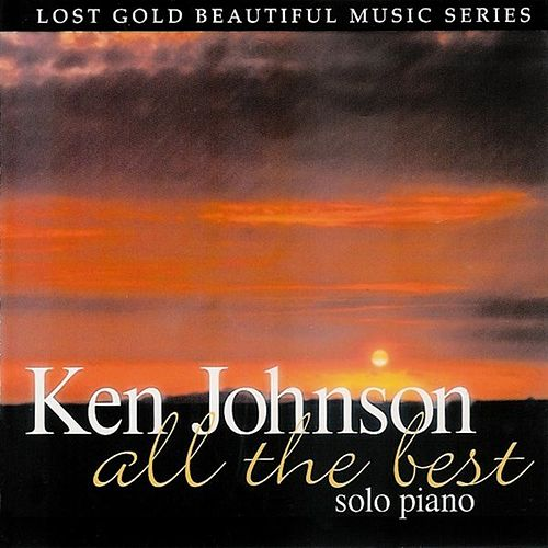 Play & Download All The Best by Ken Johnson | Napster