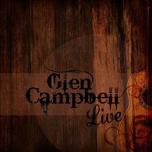 Live by Glen Campbell